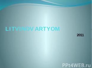LITVINOV ARTYOM 2011