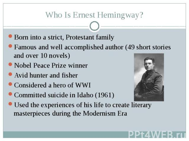 a biography of the life and literary works of ernest hemingway