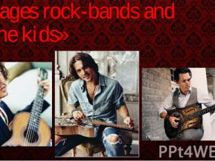 Garages rock-bands and «The kids»