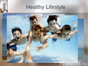 Healthy Lifestyle Nowadays our life is getting more and more tense. People live