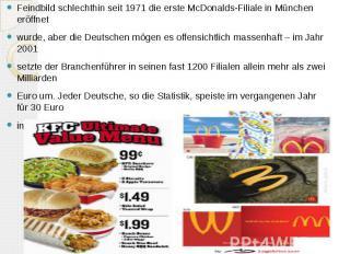 Feindbild schlechthin seit 1971 die erste McDonalds-Filiale in München eröffnet