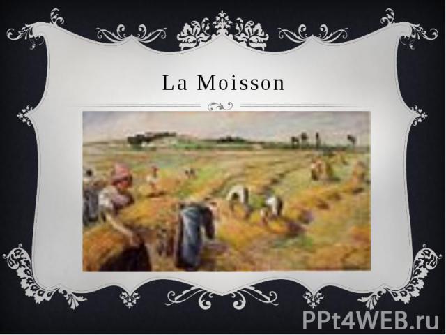 La Moisson