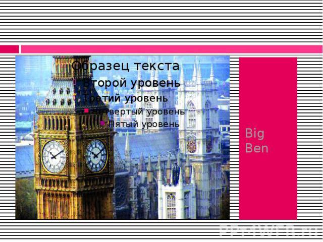 Big Ben Big Ben