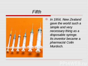 Fifth In 1956, New Zealand gave the world such a simple and very necessary thing