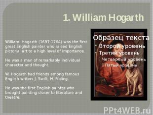 1. William Hogarth