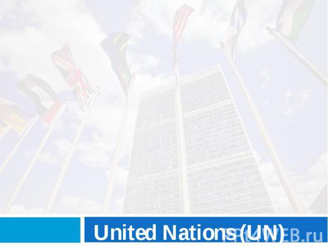 United Nations(UN)