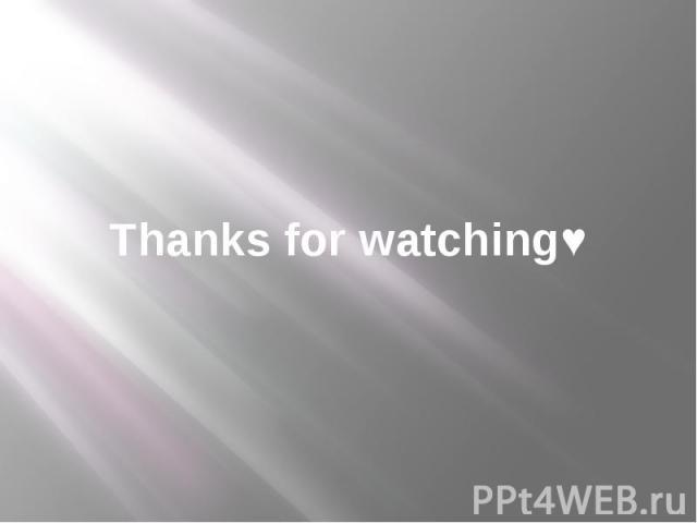 Thanks for watching♥