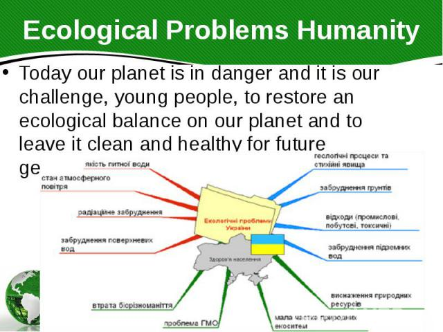 ecological problems in the world essay Environmental awareness- learn what it means to be and preserve the natural world from its once you're well versed in environmental issues.