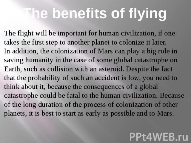 The benefits of flying
