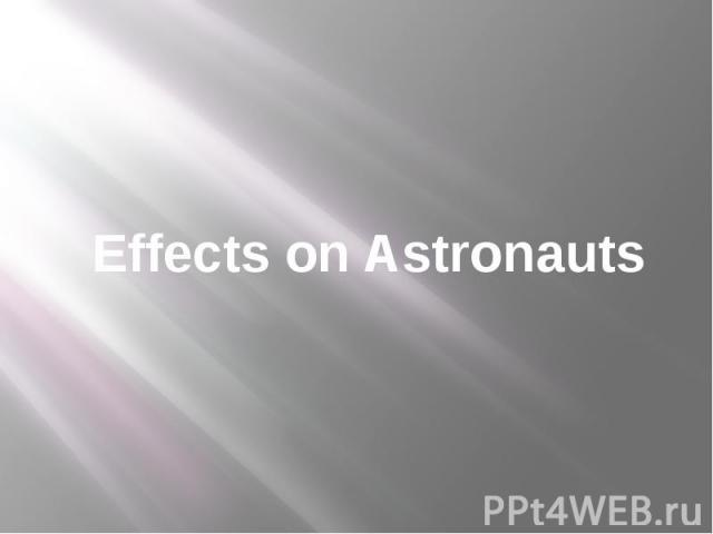 Effects on Astronauts