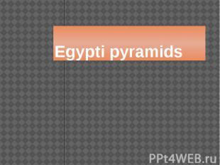 Egypti pyramids