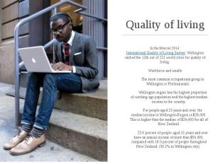 Quality of living In the Mercer 2014International Quality of Living Survey