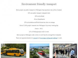Environment friendly transport Environment friendly transport More people use pu