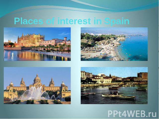 Places of interest in Spain
