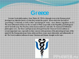 Greece Ancient Greek philosophers, from Thales (fl. 550 bc) through even to the
