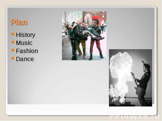 History History Music Fashion Dance