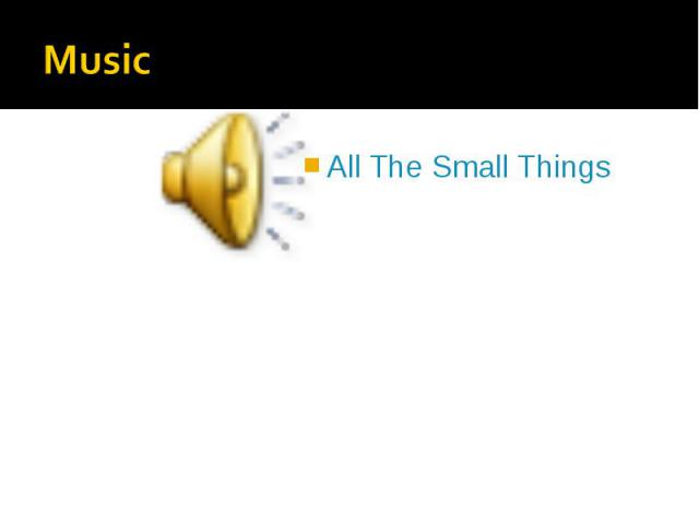 All The Small Things All The Small Things