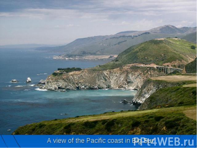 A view of the Pacific coast in Big Sur