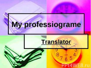 My professiograme Translator