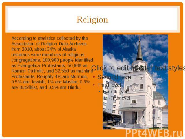 Religion According to statistics collected by the Association of Religion Data Archives from 2010, about 34% of Alaska residents were members of religious congregations. 100,960 people identified as Evangelical Protestants, 50,866 as Roman Catholic,…