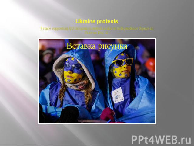 Ukraine protests People supporting EU integration attend a rally at Independence Square in Kiev on Dec. 4.