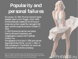 Popularity and personal failures