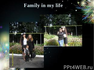 Family in my life