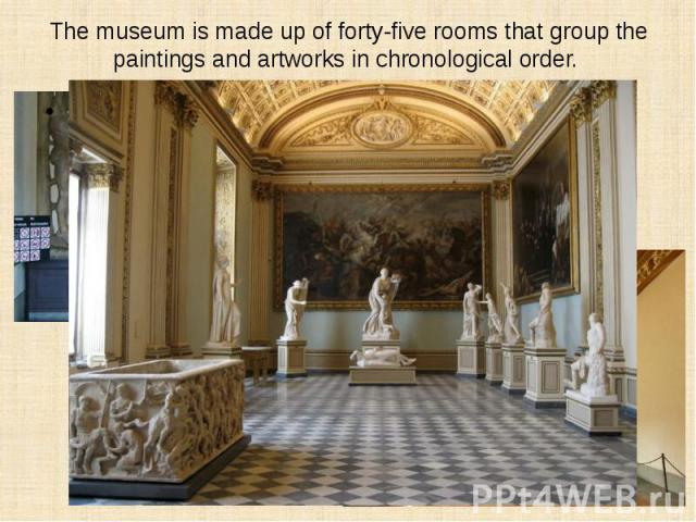 The museum is made up of forty-five rooms that group the paintings and artworks in chronological order.