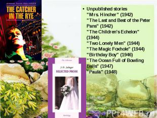 """Unpublished stories """"Mrs. Hincher"""" (1942) """"The Last and Best of t"""