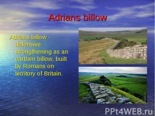 Adrians billow Adrians billow - defensive strengthening as an earthen billow, bu