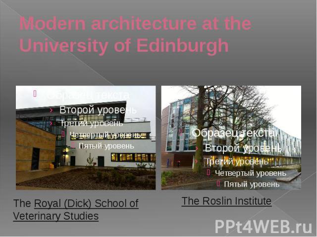 Modern architecture at the University of Edinburgh
