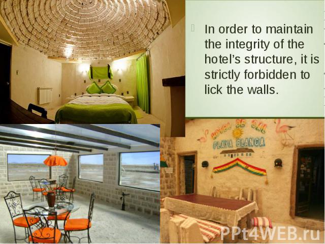 In order to maintain the integrity of the hotel's structure, it is strictly forbidden to lick the walls. In order to maintain the integrity of the hotel's structure, it is strictly forbidden to lick the walls.