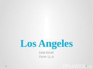Los Angeles Julia Koval Form 11-A