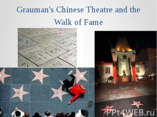 Grauman's Chinese Theatre and the Walk of Fame