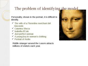 The problem of identifying the model