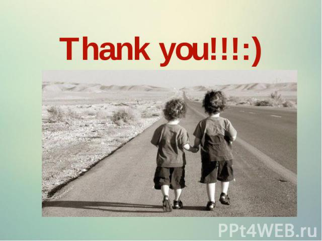 Thank you!!!:) Thank you!!!:)