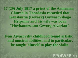 17 (29) July 1817 a priest of the Armenian Church in Theodosia recorded that Kon