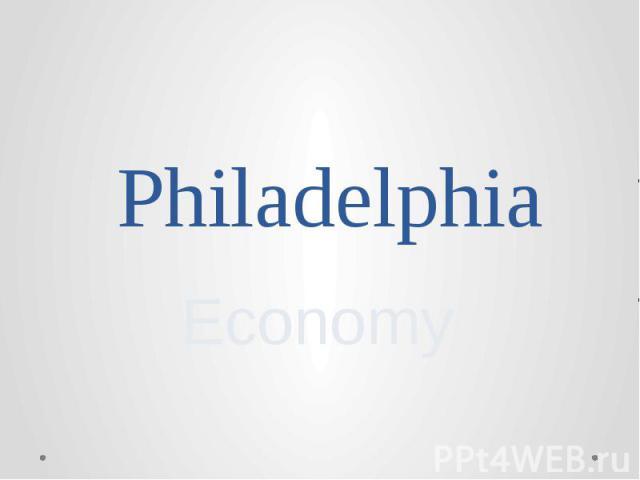 Philadelphia Economy