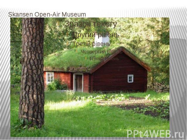 Skansen Open-Air Museum