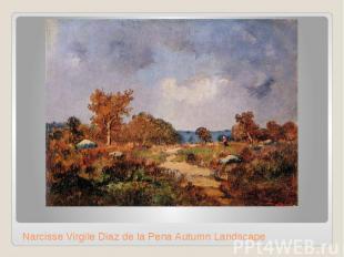Narcisse Virgile Diaz de la Pena Autumn Landscape