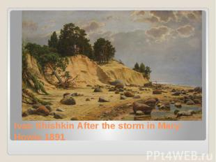 Ivan Shishkin After the storm in Mary-Howie 1891