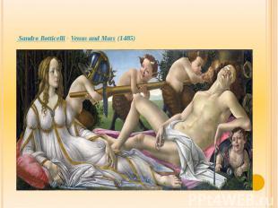 Sandro Botticelli-Venus and Mars(1485)