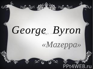 George Byron «Mazeppa»