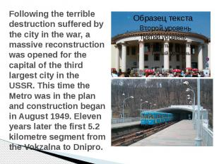 Following the terrible destruction suffered by the city in the war, a massive re