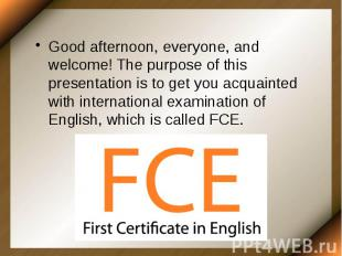 Good afternoon, everyone, and welcome! The purpose of this presentation is to ge