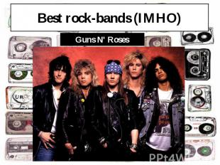 Best rock-bands (IMHO)