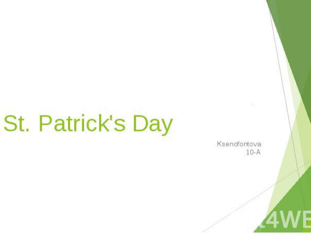 St. Patrick's Day Ksenofontova 10-А