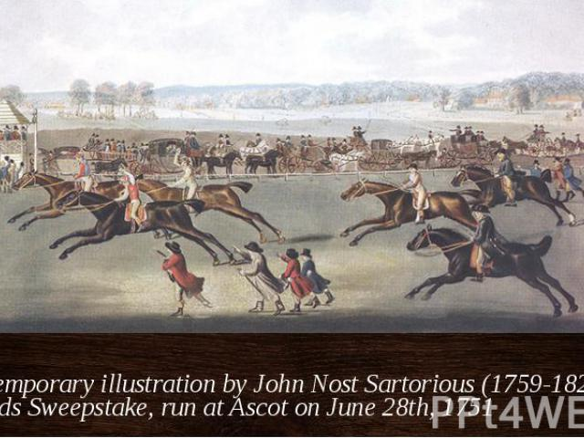 A contemporary illustration by John Nost Sartorious (1759-1828) of the Oatlands Sweepstake, run at Ascot on June 28th, 1751
