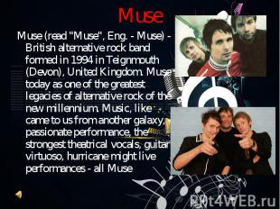 """Muse (read """"Muse"""", Eng. - Muse) - British alternative rock band formed"""