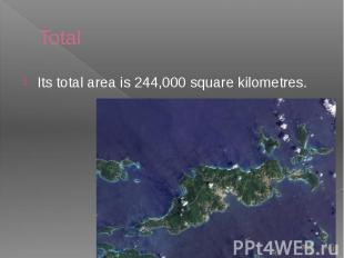 Total Its total area is 244,000 square kilometres.